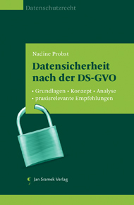 Datensicherheit nach der DS-GVO