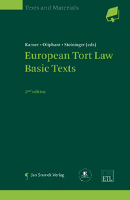 European Tort Law|Basic Texts